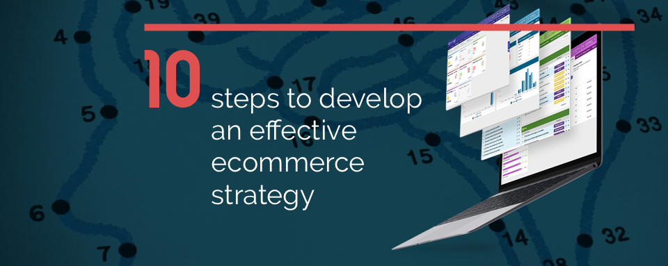10 steps ecommerce strategy